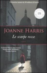 Le scarpe rosse - Joanne Harris